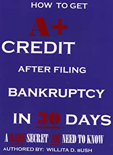 How to Get A+ Credit After Filing Bankruptcy In 30 Days (Guaranteed! A Little Known Secret You Need To Know)