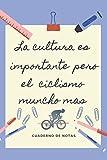 LA EDUCACION ES IMPORTANTE PERO EL CICLISMO MUNCHO MAS: CUADERNO DE NOTAS   Diario, Apuntes o Agenda   Regalo Original y Divertido para Amantes del Ciclismo.