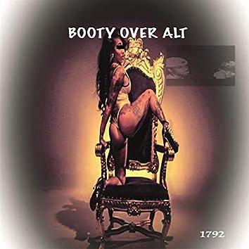 Booty over alt