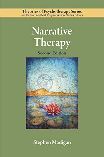 Narrative Therapy (Theories of Psychotherapy Series®)