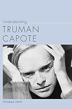 Understanding Truman Capote (Understanding Contemporary American Literature) (English Edition)