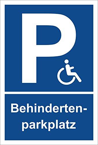 Schild – Behindertenparkplatz – Parkplatzschild Parken – 15x20cm, 30x20cm und 45x30cm – Bohrlöcher Aufkleber Hartschaum Aluverbund -S00246