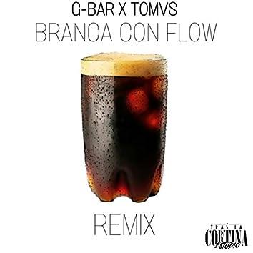 Branca Con Flow Remix