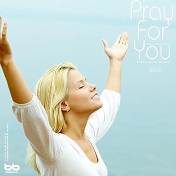 Pray for You, Vol. 6