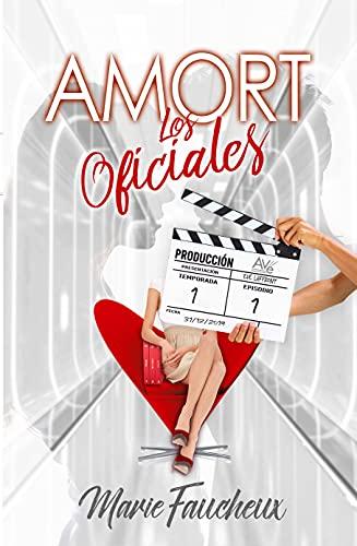 AMORT – Los Oficiales : [Temporada I – Episodio 1] de Marie Faucheux