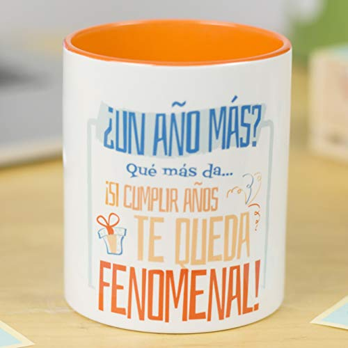 La Mente es Maravillosa - Taza con Frase y dibujo. Regalo original y gracioso (¿Un año más? Quá más da. ¡Si cumplir años te queda fenomenal!) Taza Diseño Cumpleaños