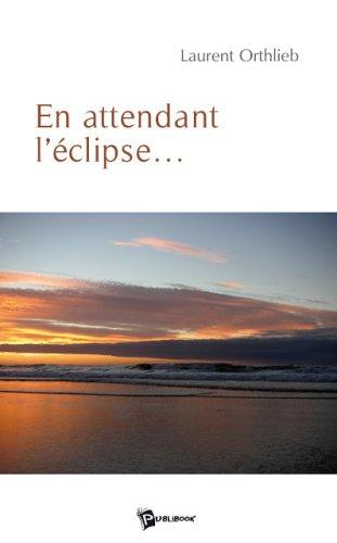 En attendant l'éclipse...