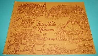 Fairy Tale Houses of Carmel
