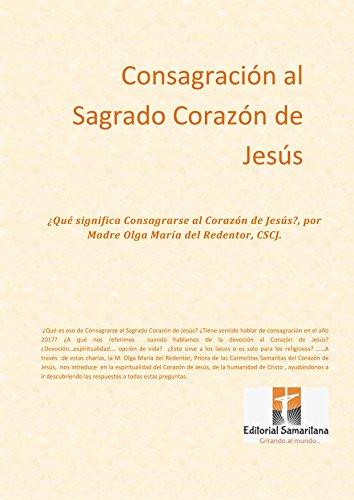 Consagración al Sagrado Corazón de Jesús: ¿Qué significa ...