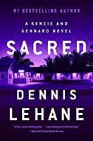 Sacred: A Kenzie and Gennaro Novel (Patrick Kenzie and Angela Gennaro Series, 3)