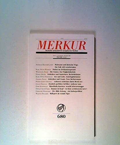 Merkur. Deutsche Zeitschrift für europäisches Denken, Nr. 680, Heft 12, 59. Jahrgang, Dezember 2005