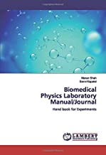 Biomedical Physics Laboratory Manual/Journal: Hand book for Experiments