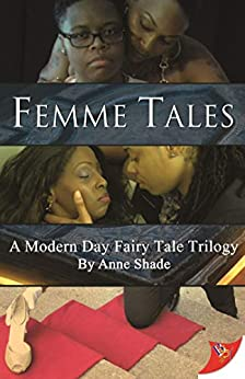 Femme Tales by [Anne Shade]