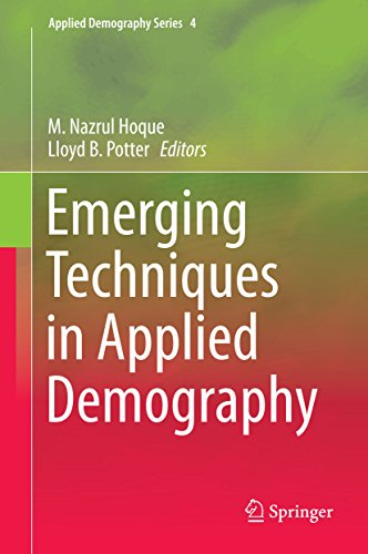 Emerging Techniques in Applied Demography (Applied Demography Series Book 4) (English Edition)