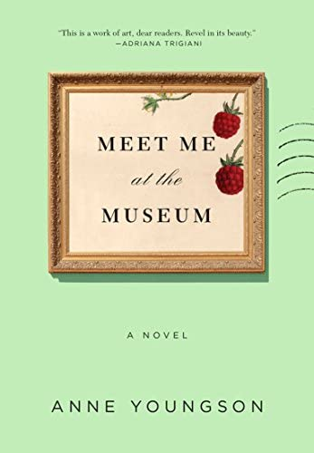 Meet Me at the Museum A Novel product image