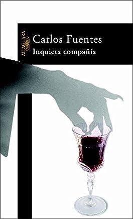 Inquieta compañía: Carlos Fuentes: 9788420401768: Amazon.com ...
