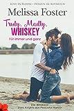 Truly, Madly, Whiskey – Für immer und ganz (Die Whiskeys: Dark Knights aus Peaceful Harbor 2)