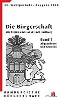Hamburgische Buergerschaft 22. Wahlperiode: Band 1