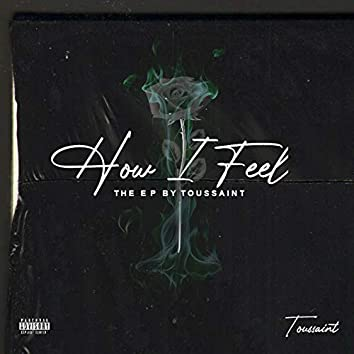 How I Feel - The EP