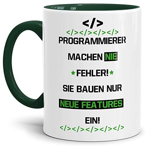 Tassendruck Berufe-Tasse Programmierer Machen nie Fehler, sie Bauen Neue Features EIN #Farbe# / Job/mit Spruch/Kollegen/Arbeit/Fun/Mug/Cup/Geschenk/Innen & Henkel Dunkelgrün
