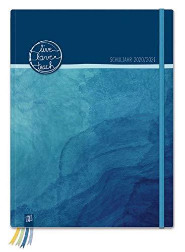 """Mein Lehrerplaner A4+ """"live - love - teach"""" - ozeanblau - Lehrerkalender für das Schuljahr 2020/2021 - Schulplaner für LehrerInnen: inklusive 8 Stickerbogen, Dreieckstasche und 24 perforierten Seiten"""