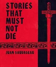 Stories That Must Not Die