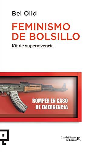 Feminismo de bolsillo: Kit de supervivencia (Cuadrilátero de libros - Actualidad nº 30)