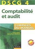 Comptabilité et audit DSCG 4 - Corrigés du manuel