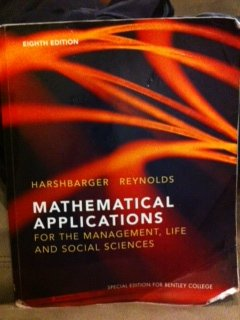 Mathematical Applications (for the Management, Life and Social Sciences, Special Edition for Bentley College)