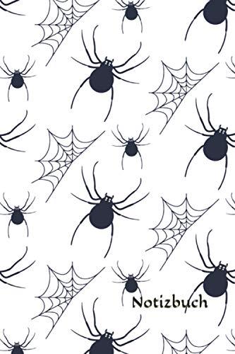 Notizbuch: Spinnen Notizbuch   6x9 Zoll DIN A5   120 Seiten Punktraster   Spinne Notizheft   Halloween Tagebuch   Insekten Notebook