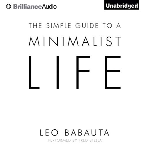 The Simple Guide to a Minimalist Life audiobook cover art