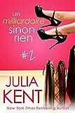 Un milliardaire sinon rien, tome 2 (French Edition)