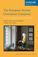 The European Second Generation Compared: Does the Integration Context Matter? (International Migration, Integration and Social Cohesion in Europe)