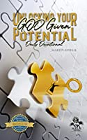 Unlocking Your GOD Given Potential Daily Devotion
