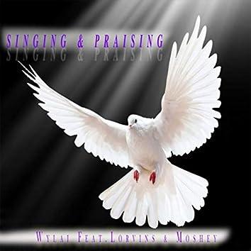 Singing & Praising (feat. Lorvins & Moshey)