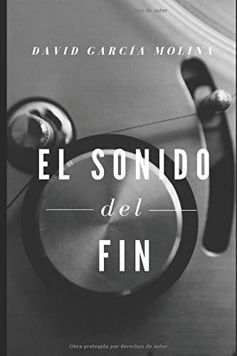 El Sonido del Fin