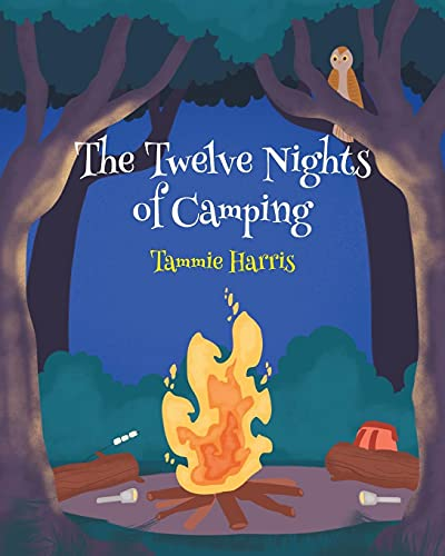 Compare Textbook Prices for The Twelve Nights Of Camping  ISBN 9781637105306 by Harris, Tammie