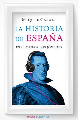 La historia de España explicada a los jóvenes eBook: Garrido ...
