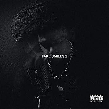 Fake Smiles 2