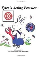 Tyler's Acting Practice