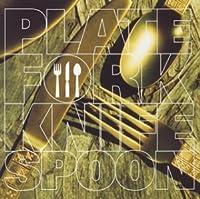 Plate Fork Kinife Spoon by Plate Fork Kinife Spoon (2004-08-20)