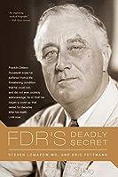 FDR's Deadly Secret
