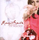 Songtexte von Mindy Smith - My Holiday