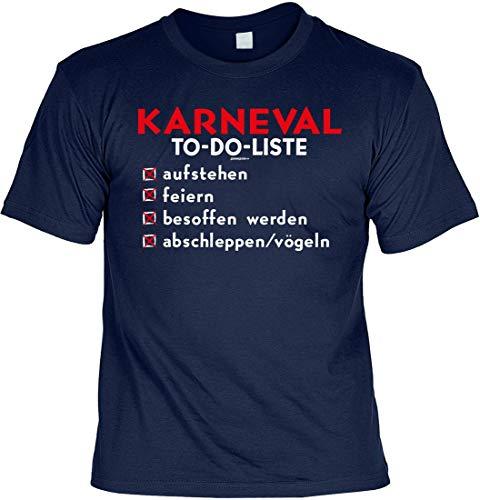 Karneval to-Do-Liste austehen feiern betrinken abschleppen/vögeln - T-Shirt für Karneval Funshirt für die 5. Jahreszeit, Größe:S