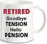 Hello Pension - Taza de café con texto en inglés'Goodbye Tension Office Humor', ideal como regalo para marido, esposa,...