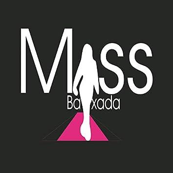 Miss Baixada Vem!