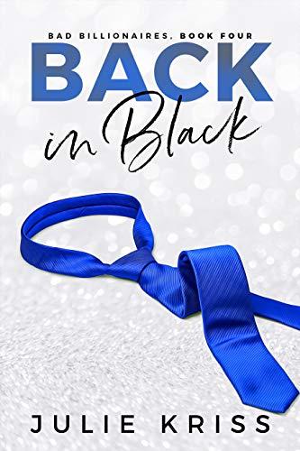 Back in Black (Bad Billionaires Book 4) (English Edition)