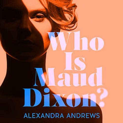 Who Is Maud Dixon? cover art