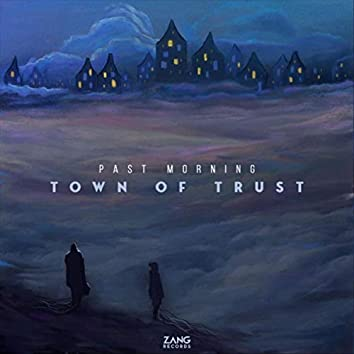 Town of Trust