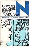 NARCISO. Premio Nadal 1978.